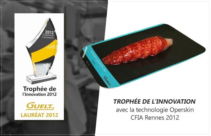 Guelt - Lauréat 2012 Trophée de l'Innovation CFIA Rennes avec Operskin